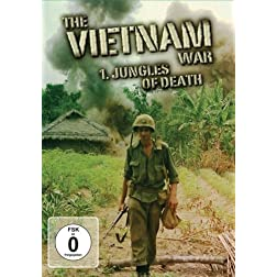The Vietnam War - Jungles Of Death