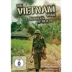 The Vietnam War - Jungles Of Death