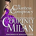The Countess Conspiracy: The Brothers Sinister, Book 3 Audiobook by Courtney Milan Narrated by Rosalyn Landor