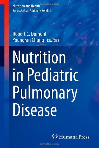 Nutrition In Pediatric Pulmonary Disease (Nutrition And Health)