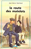 img - for Route des matelots (la) n.e. book / textbook / text book