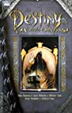 Destiny: A Chronicle of Deaths Foretold (1563895056) by Alisa Kwitney