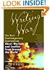 Writing War: The Best Contemporary Journalism About Warfare and Conflict from Around the World (Adrenaline)
