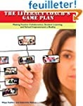 The Literacy Coach's Game Plan: Makin...