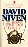 'GO SLOWLY, COME BACK QUICKLY (CORONET BOOKS)' (0340283475) by DAVID NIVEN