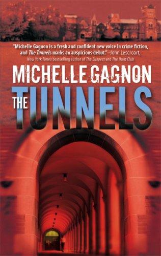 Image for The Tunnels (Kelly Jones Novels)