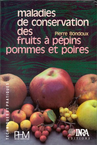 maladies de conservation des fruits a pepins pommes et poires pierre bondoux 0 ebay. Black Bedroom Furniture Sets. Home Design Ideas