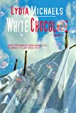White Chocolate (The New Castle Series Book 1)