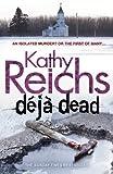 DJ Dead (0099556499) by Reichs, Kathy