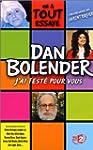 Dan Bolender : J'ai test� pour vous [...