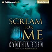 Scream for Me: A Novel of the Night Hunter | [Cynthia Eden]