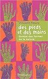 echange, troc Vincent Fleury - Des pieds et des mains : Genèse des formes de la nature