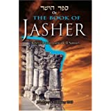 The Book of Jasher: Referred to in Joshua & Second Samuel ~ J.H. Parry
