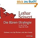 Die B�ren-Strategie: In der Ruhe lieg...