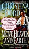 Move Heaven and Earth (0061030007) by Dodd, Christina