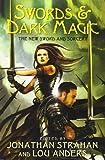 Swords & Dark Magic: The New Sword and Sorcery