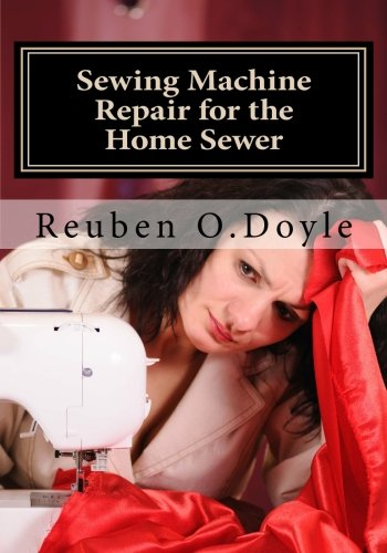 Sewing Machine Repair for the Home Sewer (White Sewing Machine Manual compare prices)