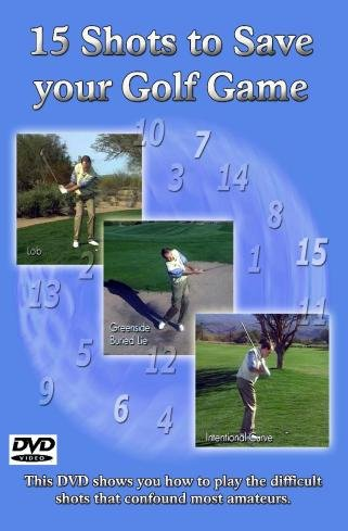 15 Shots to Save Your Golf Game [DVD]