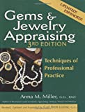 Gems and Jewelry Appraising, 3rd Edition: Techniques of Professional Practice