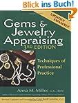 Gems & Jewelry Appraising, 3rd Editio...