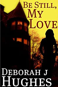 Be Still, My Love by Deborah J Hughes ebook deal