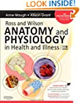 Ross and Wilson Anatomy and Physiolog...