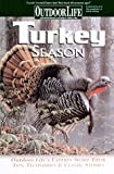 img - for Turkey Season: Successful Tactics From the Field (Outdoor Life) book / textbook / text book