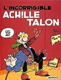 echange, troc Greg - Achille Talon, tome 34 : Incorrigible Achille Talon