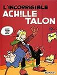Achille Talon 34  L'incorrigible Achi...