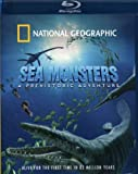 National Geographic: Sea Monsters - A Prehistoric Adventure [Blu-ray]