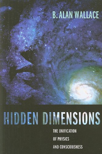 Hidden Dimensions: The Unification of Physics and Consciousness (Columbia Series in Science and Religion)