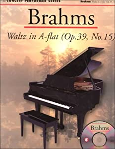 Brahms Waltz In A Flat Op 39 No 15 Concert Performer Series With Waltz In A-flat from Music Sales