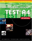 img - for Automotive ASE Test Preparation Manuals, 3E A4: Suspension and Steering (ASE Test Prep: Suspension/Steering Test A4) book / textbook / text book
