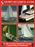 img - for Sailor's Multihill Guide: To the World of Cruising Catamarans & Trimarans book / textbook / text book