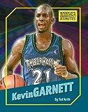 Kevin Garnett (The World's Greatest Athletes)