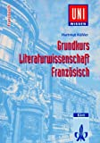 img - for Uni-Wissen, Grundkurs Literaturwissenschaft Franz sisch book / textbook / text book
