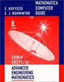 Mathematica Computer Manual to accompany Advanced Engineering Mathematics, 8th Edition (0471386693) by Erwin Kreyszig