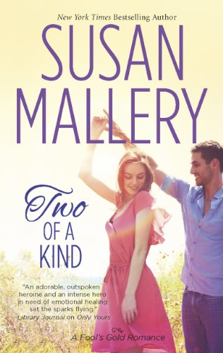 Two of a Kind (Fool's Gold) by Susan Mallery