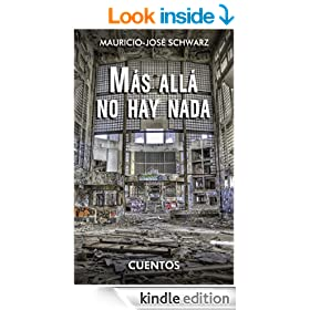 M�s all� no hay nada (Spanish Edition)