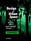 cover of Design of Urban Space: An Inquiry into a Socio-spatial Process