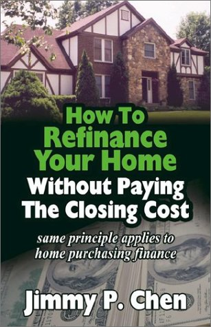 How to Refinance Your Home Without Paying The Closing Cost