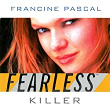 Killer  Audiobook by Francine Pascal Narrated by Elizabeth Evans