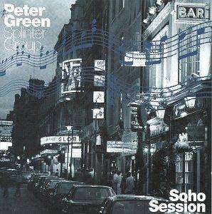 Peter Green Splinter Group - Soho Session (2) - Zortam Music