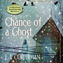 Chance of a Ghost (       UNABRIDGED) by E. J. Copperman Narrated by Amanda Ronconi