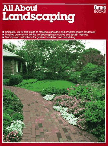 All About Landscaping (Ortho Books), Lin Cotton