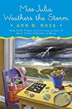img - for Miss Julia Weathers the Storm book / textbook / text book