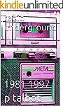 radio     underground: 1981     1997...