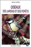 echange, troc Michel Cuisin - Oiseaux des jardins et des forêts