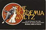 The Academia Waltz (0884081222) by Berke Breathed