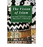 The Vision of Islam (1845113209) by Sachiko Murata